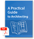 A Practical Guide to Architecting.